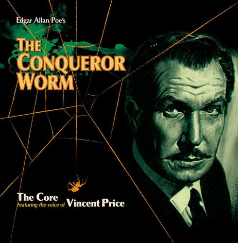 The Conqueror Worm by The Core and Vincent Price