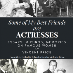 These remembrances cannot be found anywhere else! A must for any Vincent Price and classic Hollywood fan!!
